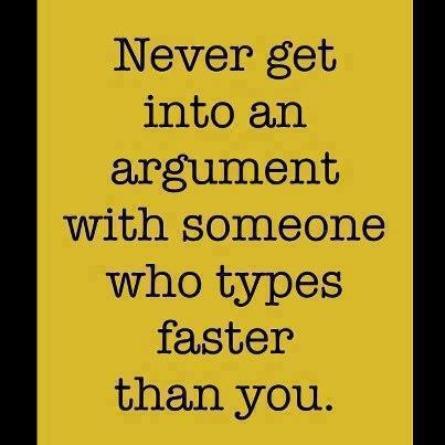 Never get into an argument
