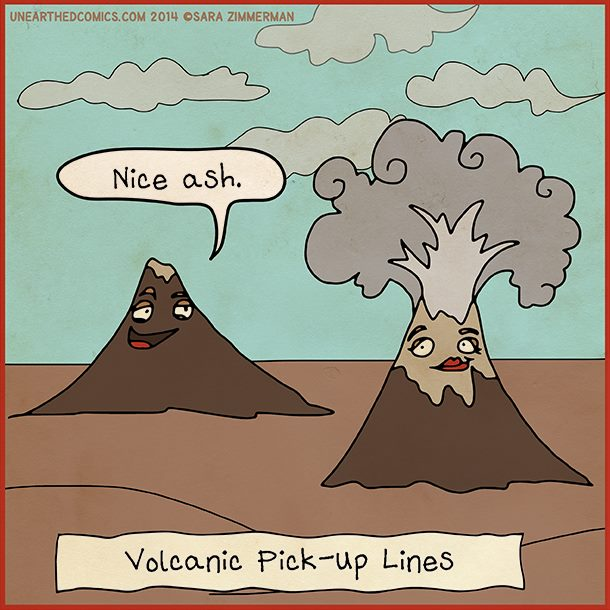 Volcanic pick-up lines