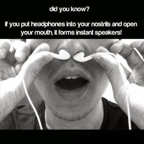 Did you know headphones