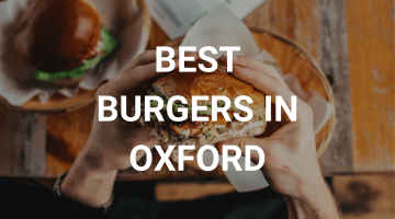best burgers in oxford