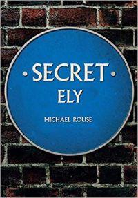 Secret Ely