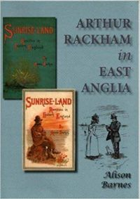 Arthur Rackham in East Anglia