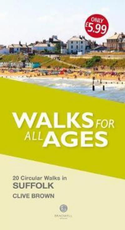 Suffolk: Walks for all Ages