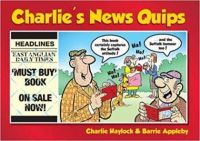 CHARLIE'S NEWS QUIPS