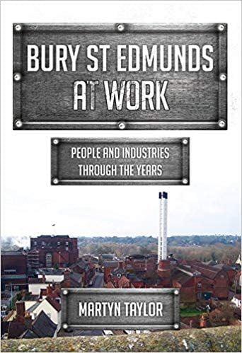 Bury St Edmunds at Work