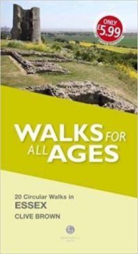 Walks for All Ages: 20 Circular Walks in Essex
