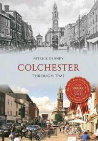 Colchester Through Time