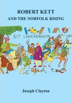 Robert Kett and the Norfolk Rising