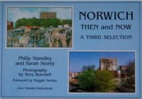 Norwich Then and Now: A Third Selection