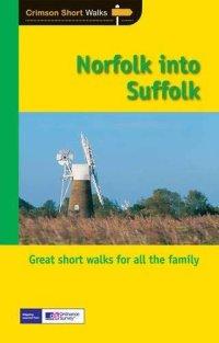 Crimson Short Walks: Norfolk into Suffolk
