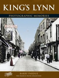 King's Lynn Photographic Memories