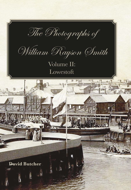William Rayson Smith Vol 2 Lowestoft