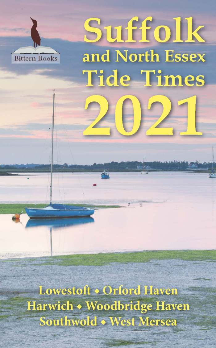 Suffolk and North Essex Tide Times 2021