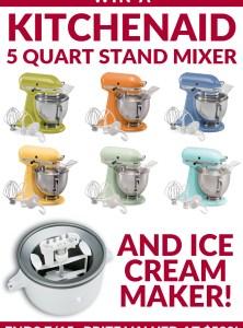 KitchenAid Stand Mixer Giveaway + Bonus Ice Cream Maker!