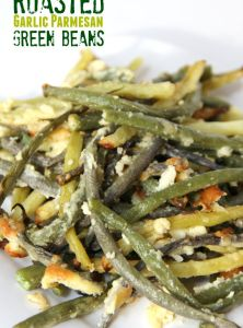 Roasted Garlic Parmesan Green Beans