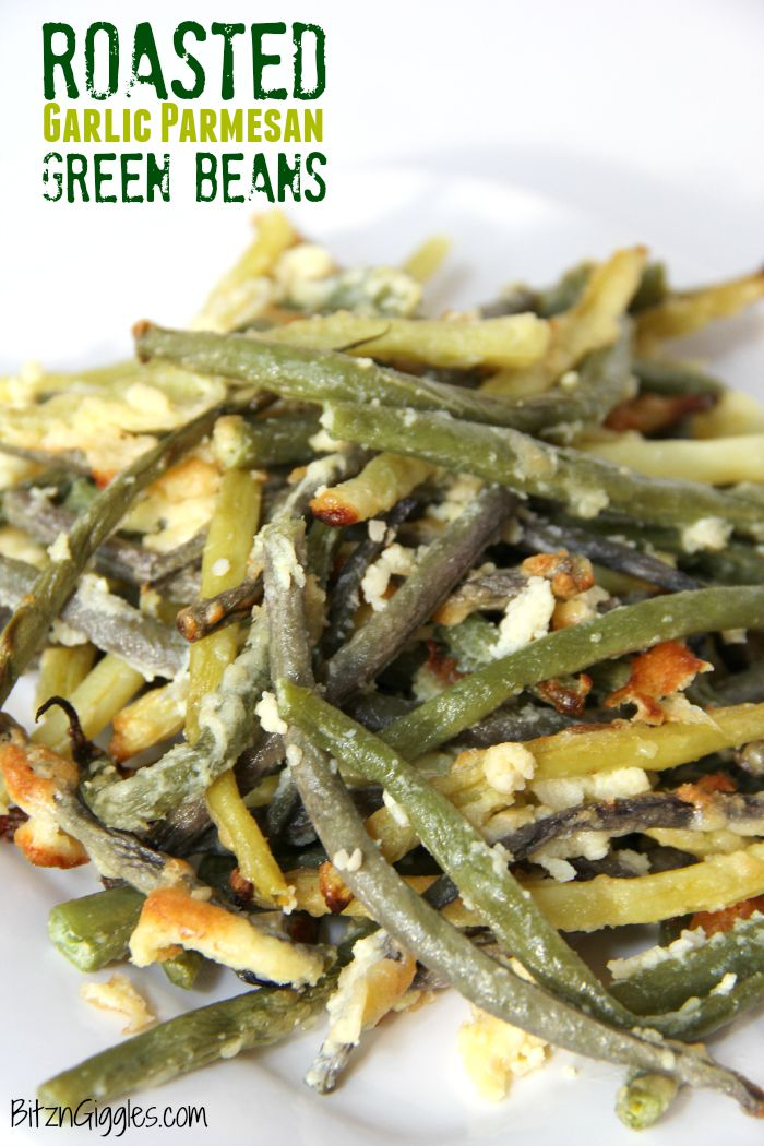 Roasted Garlic Parmesan Green Beans - Cheesy, roasted green beans bursting with flavor the entire family will enjoy!