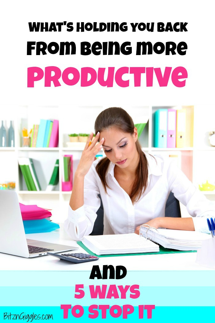 What's Holding You Back From Being More Productive - and 5 Ways to Stop it - Take back control of your time and get more done. Leave behind the stress and overwhelm for increased focus and happiness with these 5 tips!