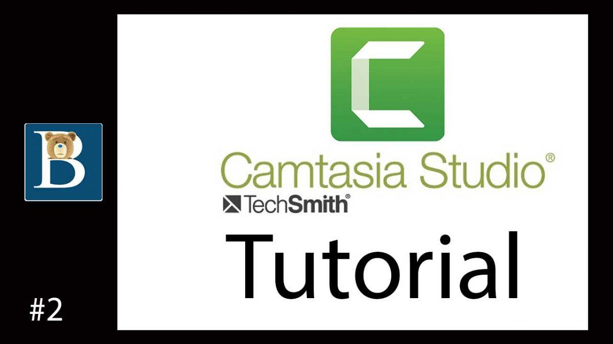 Camtasia Tutorial Part 2