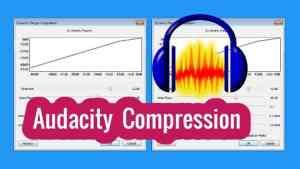Audacity Compressor Tutorial - Audacity Compressor Settings