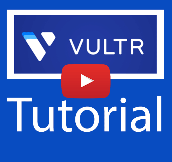 Latest Vultr tutorial for beginners