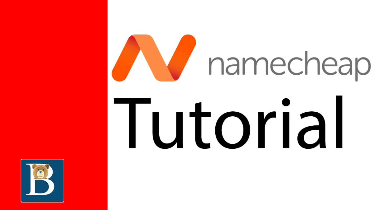 A Quick Namecheap Tutorial for new customers