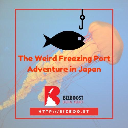 "The Weird ""Freezing Port"" Adventure in Japan - BIZBoost"