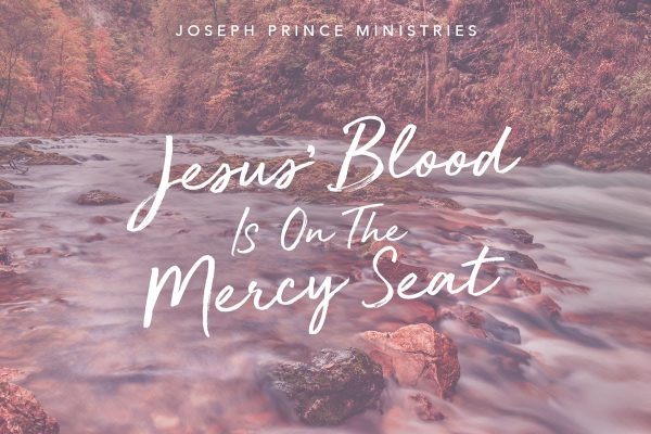 Jesus blood is on the Mercy Seat