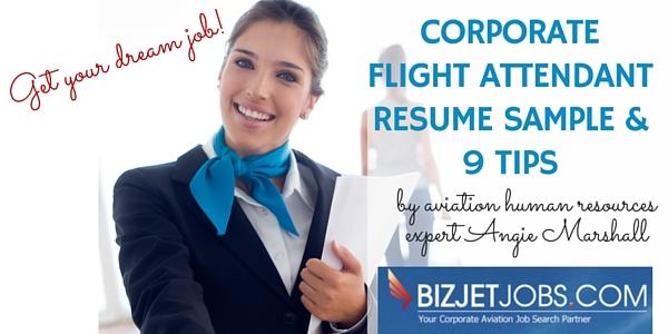 corporate flight attendant resume sample amp 9 tips bizjetjobs com