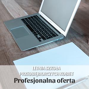 2017-08-03 Profesjonalna oferta jako sposób na skuteczne pozyskanie klienta