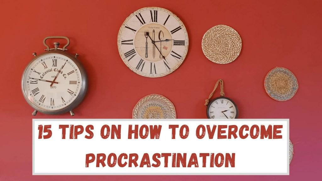 tips on how to overcome procrastination