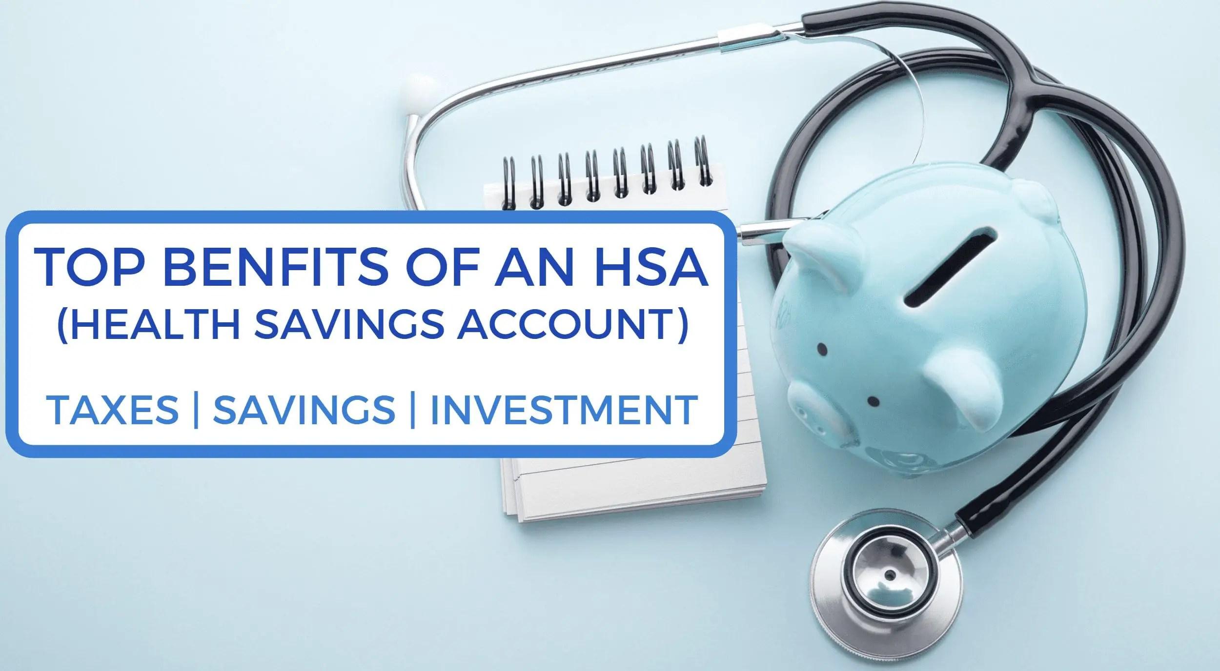top benefits of an HSA health savings account