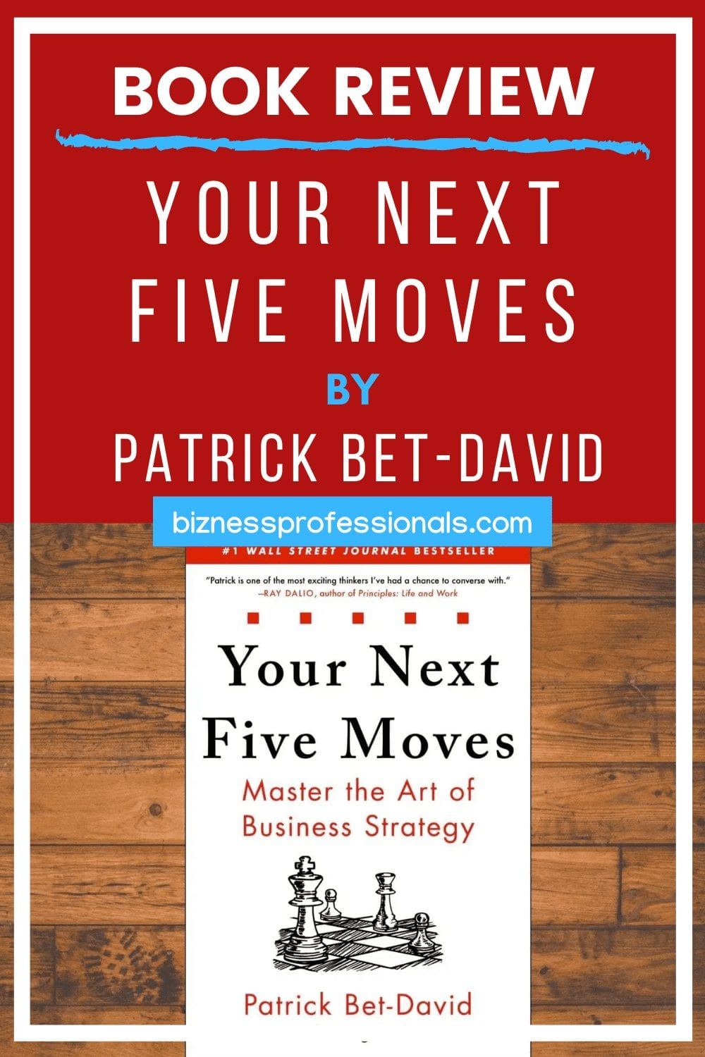 book review your next five moves by patrick bet david