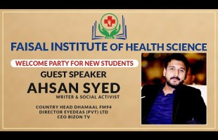 Ahsan Syed at Faisal Institute of Health Science