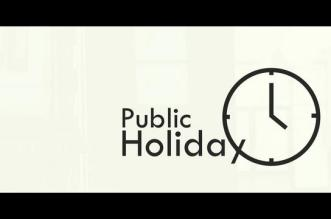FG declares Dec 26th, 27th, Jan 2nd Public holidays