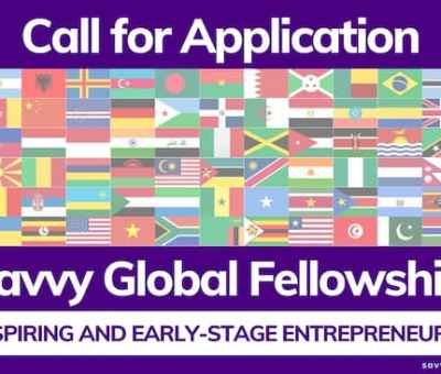 Apply: 2021 Savvy Global Fellowship For Aspiring And Early-Stage Entrepreneurs
