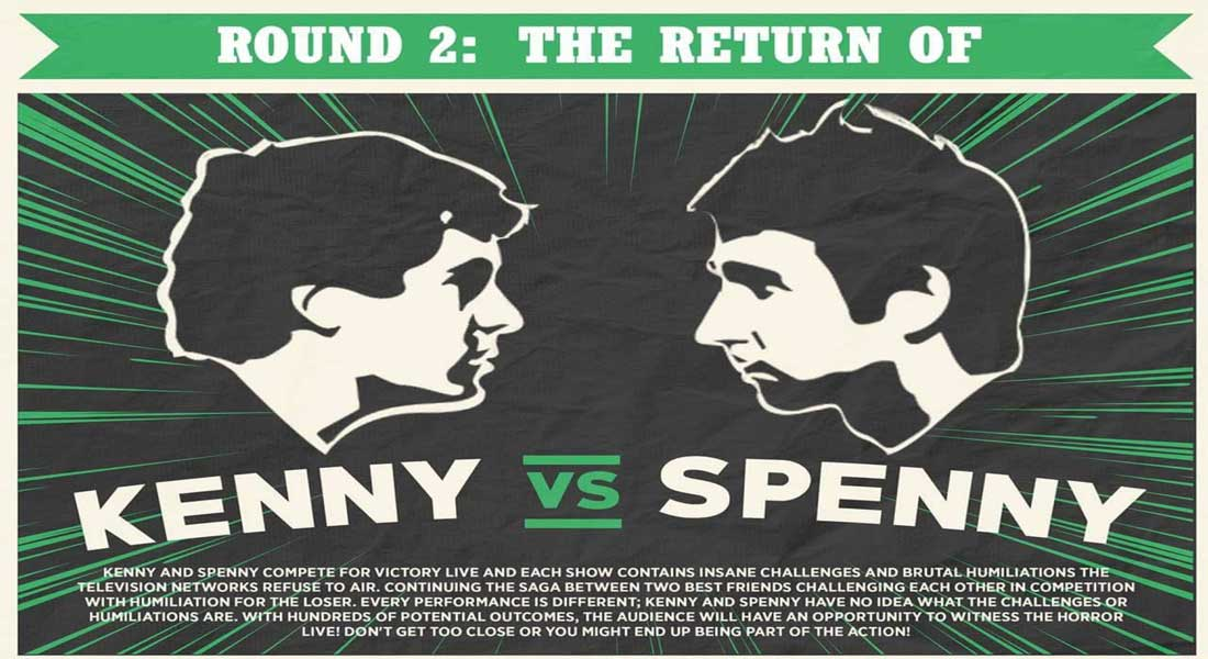 Kenny vs Spenny Live in Windsor