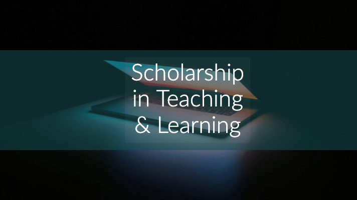 Scholarship in teaching and learning