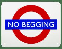 No Begging Sign