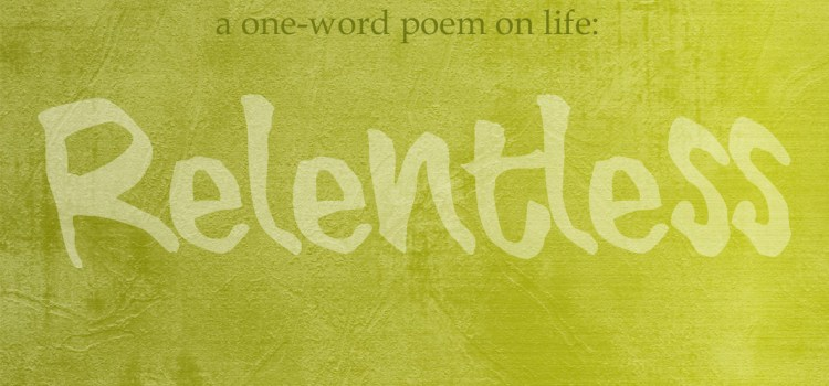 A One-Word Poem on Life