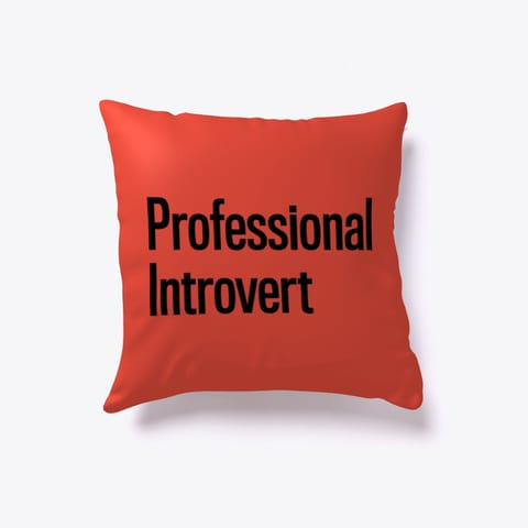 Professional Introvert Throw Pillow