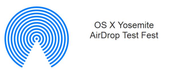 AirDrop Test Fest