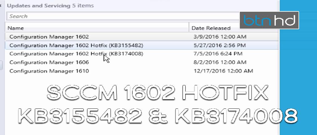 SCCM-1602-Hotfix-Updates-(KB3155482-&-KB3174008)
