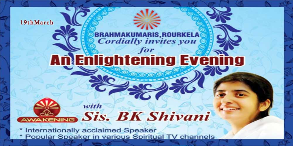 19 March: An Enlightening Evening by BK Shivani