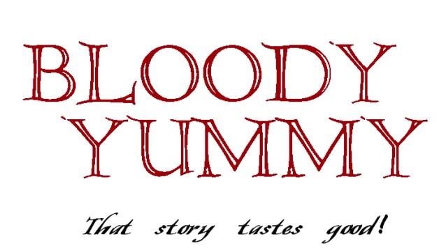 Bloody Yummy