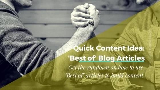 Quick Content Idea: Best of Blog Articles