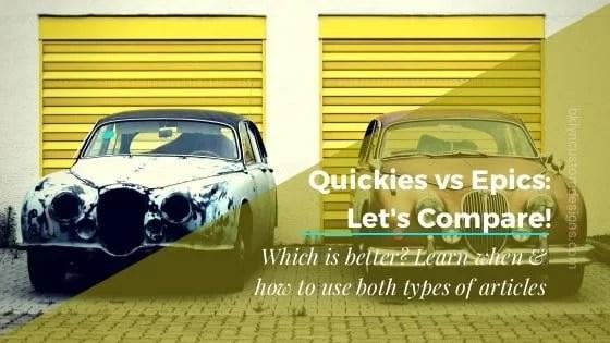 Let's Compare – Quickies vs. Epics