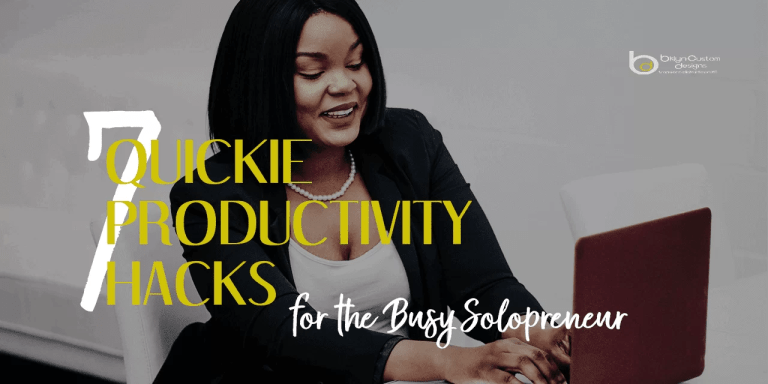 bklyncustomdesignsblog 7productivityhacks banner