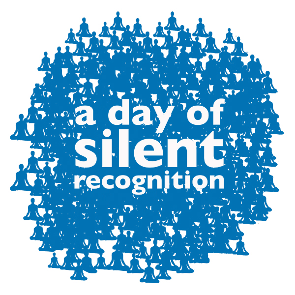 A Day of Silent Recognition