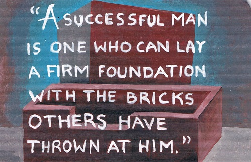 Art, Hand-Lettering, Illustration, Harriet Faith, Painting, David Brinkley, Success, Throwing Bricks, Insults, Criticism, Reframing, Bricks, Foundation, Firm Foundation, Inspiration, Quotes, Dreams, Pay Attention To Your Dreams