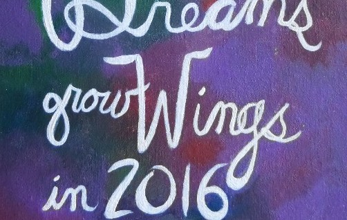 Harriet Faith, Art, Illustration, Pay Attention To Your Dreams, Quotes, Inspiration, Motivation, Dreams, Hand Lettering, Drawing, Painting, Happy New Year, 2016, Wings, Fly, Grow
